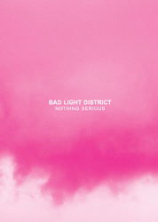 nothing-serious-bad-light-district-cover