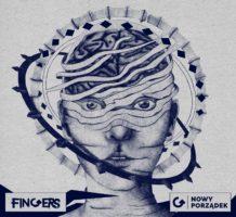 Fingers - Nowy porzadek