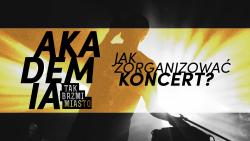 marzec 2018 - jak zorganizowac koncert
