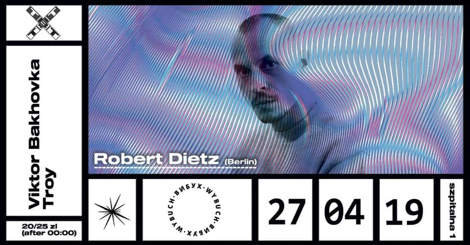 Wybuch: Robert Dietz