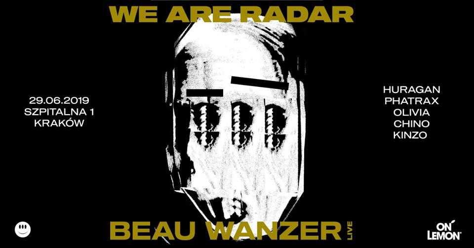 We Are Radar: Beau Wanzer (LIES/ Chicago) live!