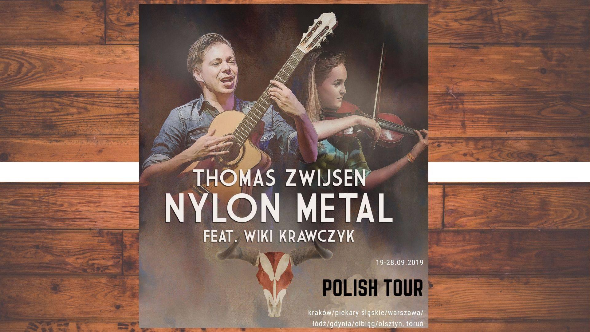 Nylon Metal (Thomas Zwijsen, Wiki Krawczyk) + Scream Maker