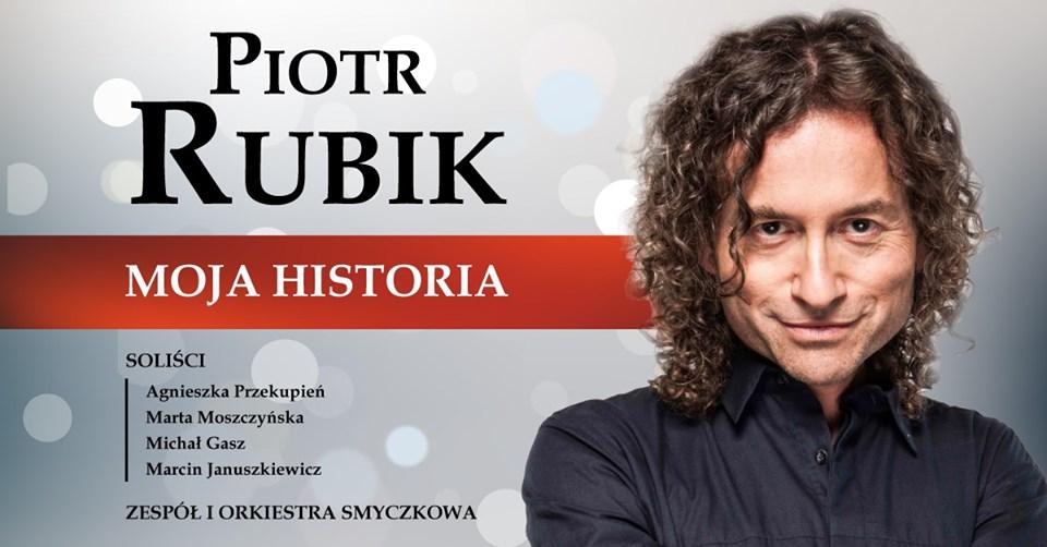 Piotr Rubik – Moja Historia