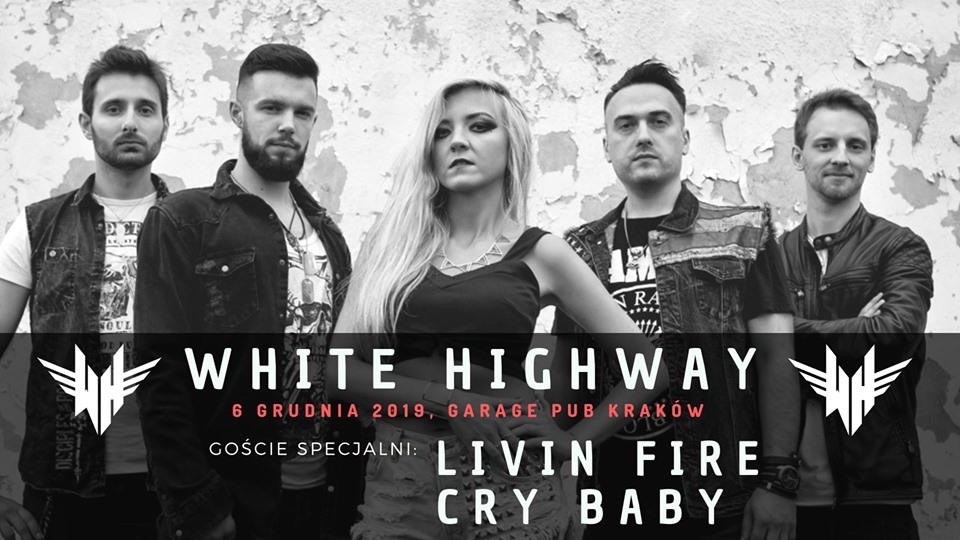 White Highway / Livin Fire / Cry Baby