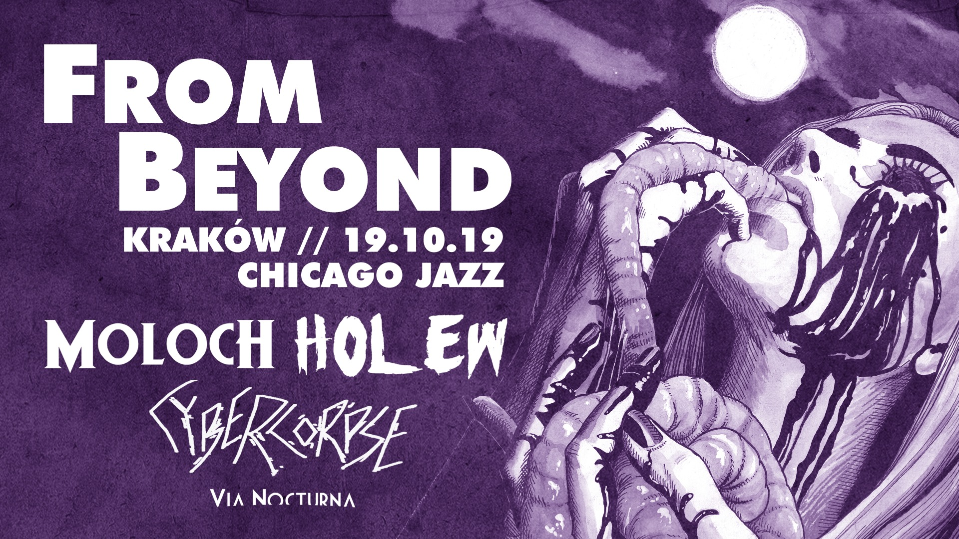 From Beyond, Moloch, Holew i Cybercorpse
