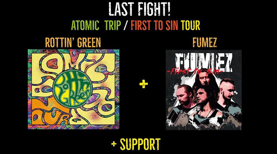 Fumez / Rottin' Green / TBA