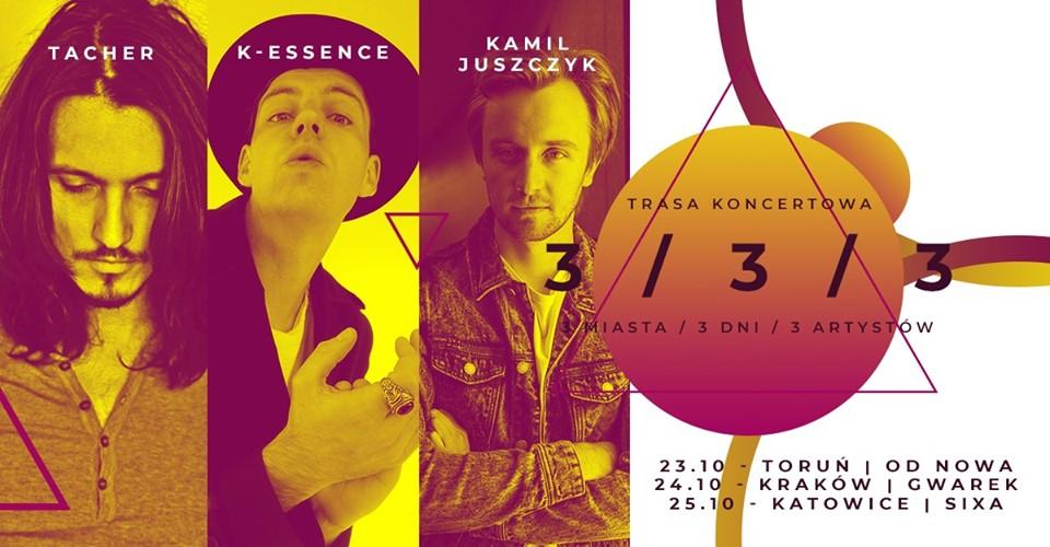 K-Essence, Tacher, Kamil Juszczyk