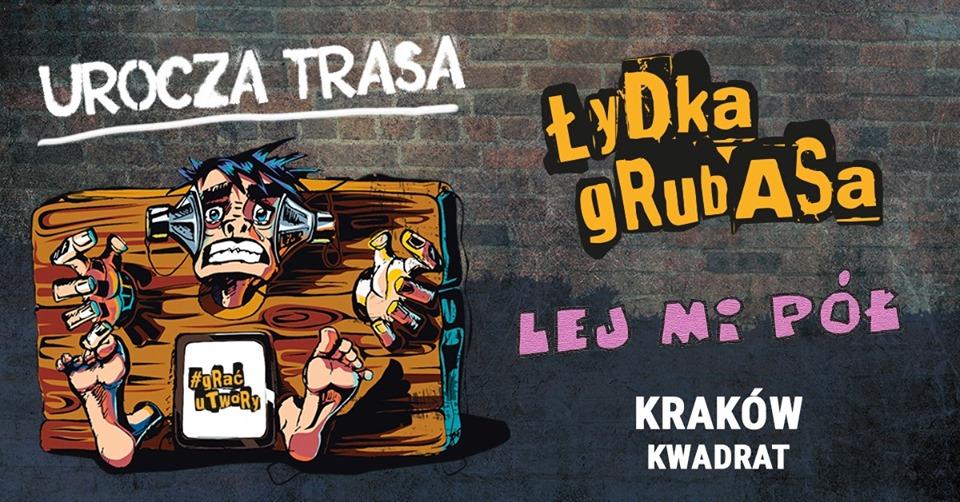 Łydka Grubasa, Lej Mi Pół, Pogoria