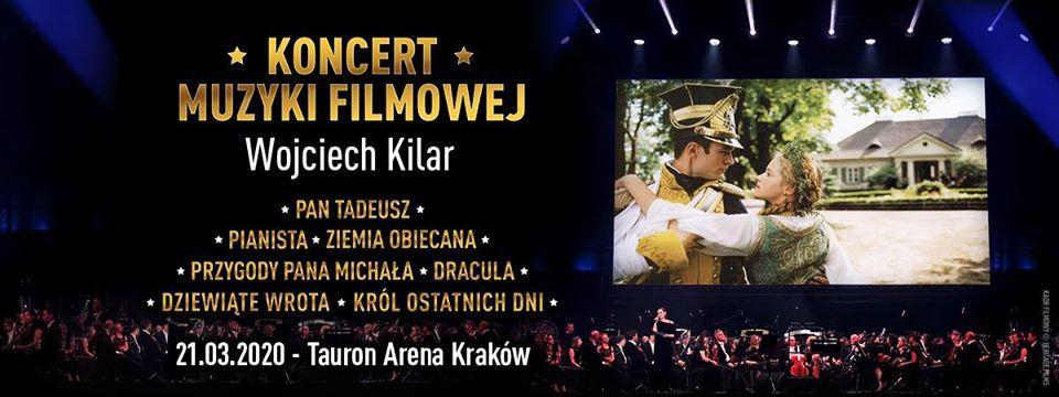 Koncert Muzyki Filmowej Wojciecha Kilara