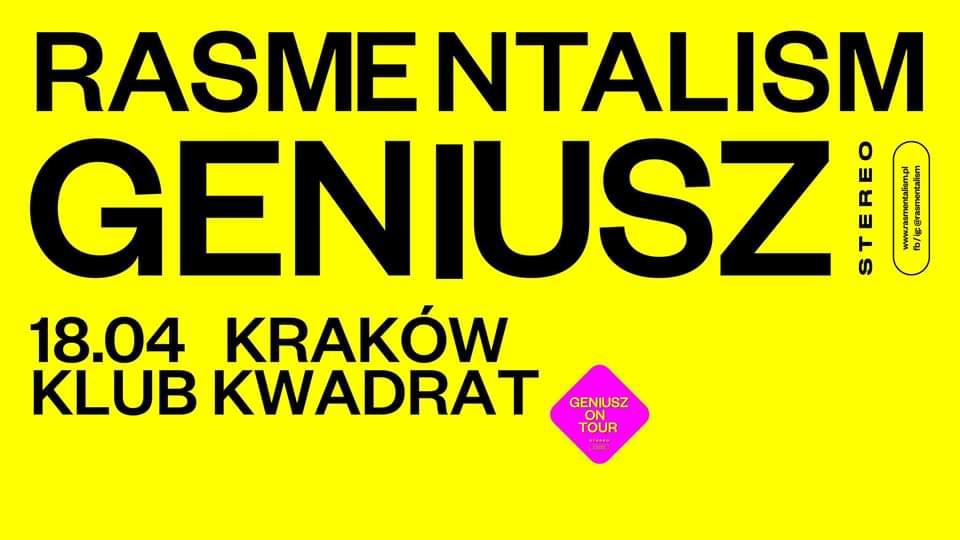 Rasmentalism: GENIUSZ – Kraków