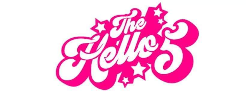 The Hello 5 Live Free Admission