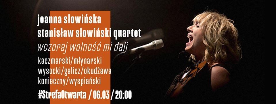 Joanna Słowińska /S. Słowiński Quartet / Wczoraj wolność mi dali