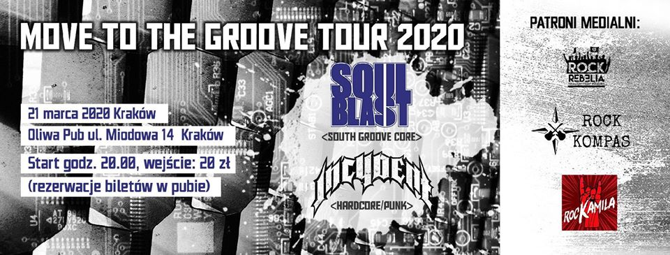 Groove over the Kings' City – Soul Blast + Incydent